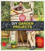 The Little Veggie Patch DIY for Edible Gardens - Mat Pember