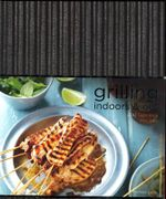 Grilling - Indoors and Out - Rachel Lane