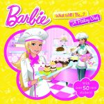 Barbie : What Will I Be...? A Pastry Chef : With Over 50 Mini Stickers! - The Five Mile Press