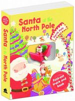 Santa's Sleigh Book and Track - Santa at the North Pole : Fold-out and track book - Kerry Timewell