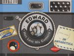 Edward Has Lost His Camera in Antarctica - The Five Mile Press