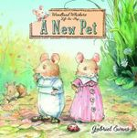 A New Pet : Woodland Whiskers - Gabriel Evans