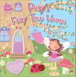 Posy's Fairy Tree House - Sophie Hanton