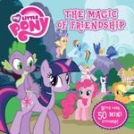 My Little Pony : The Magic of Friendship : 8x8 Storybook - The Five Mile Press