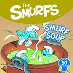 Smurfs 8x8 Storybook - Smurf Soup - The Five Mile Press