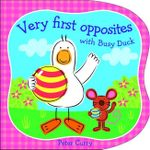 Very First Opposites with Busy Duck - Peter Curry
