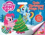 My Little Pony Cute Christmas Mega Pad : Includes stickers, create-a-scene poster and 32 pages of colouring & activities! - The Five Mile Press