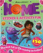 Home Sticker & Activity Fun Book : Over 150 stickers - DreamWorks