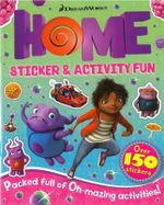 Home Sticker and Activity Fun Book : Over 150 stickers - DreamWorks