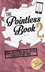 The Pointless : Book 2 - Alfie Deyes