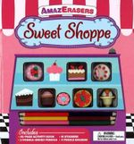 AmazErasers - Sweet Shoppe - The Five Mile Press
