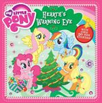 My Little Pony Hearth's Warming Eve Storybook : With over 50 mini stickers! - The Five Mile Press