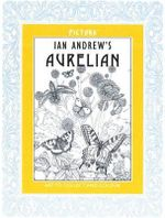 Ian Andrew's Aurelian : Art to Collect and Colour - Ian Andrew