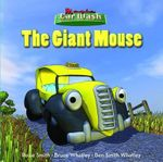 Magic Car Wash 3 - The Giant Mouse - Bruce Whatley