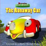 Magic Car Wash 4 - The Runaway Car - Bruce Whatley