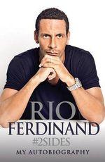 Rio : My Autobiography - Rio Ferdinand