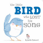 Little Bird Who Lost His Song - Little Creatures Collection - Jedda Robaard