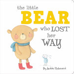 Little Bear Who Lost Her Way - Little Creatures Collection - Jedda Robaard