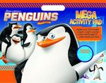 Penguins of Madagascar Mega Activity Pad - The Five Mile Press