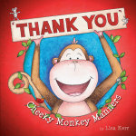 Cheeky Monkey Manners - Thank You - Lisa Kerr