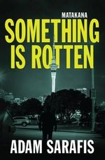 Something is Rotten - Matakana - Adam Safaris