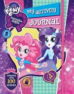 My Little Pony Equestria Girls : My Activity Journal - The Five Mile Press