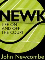 Newk : Life on and off the court - John Newcombe
