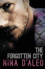 The Forgotten City : The Demon War Chronicles 2 - Nina D'Aleo