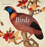 Birds : The Art of Ornithology - Jonathan Elphick