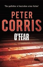 O'Fear - Peter Corris