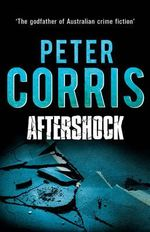 Aftershock : Cliff Hardy : Book 14 - Peter Corris