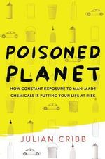 Poisoned Planet - Julian Cribb