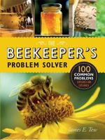 The Beekeeper's Problem Solver - James E. Tew