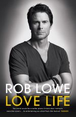 Love Life - Rob Lowe