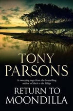 Return to Moondilla - Tony Parsons