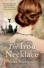 The Iron Necklace - Giles Waterfield