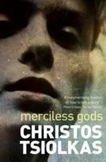 Merciless Gods : Order Your Signed Copy!* - Christos Tsiolkas