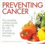 Preventing Cancer - Richard Beliveau
