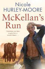 McKellan's Run - Nicole Hurley-Moore