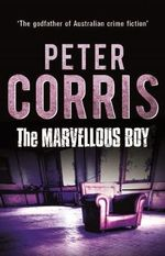 The Marvellous Boy : Cliff Hardy : Book 3 - Peter Corris