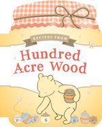Recipes from Hundred Acre Wood