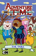 The Duke : The Duke - Adventure Time