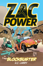 Zac Power : Blockbuster - H. I. Larry