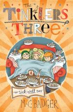 The Sick-Well Day : Tinklers Three Series : Book 6 - Meredith Badger