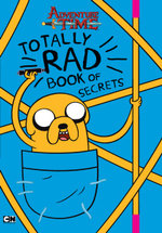 Adventure Time Totally Rad Book of Secrets - Adventure Time