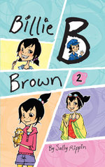 Billie B Brown Collection 2 : Billie B Brown - Sally Rippin