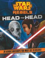 Star Wars Rebels - Head to Head - Star Wars Rebels