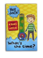Hey Jack! What's the Time? (Watch and 4 Book Pack) : The Bravest Kid, The Crazy Cousins, The Bumpy Ride, The Robot Blues - Sally Rippin