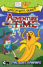 Adventure Time Which Way Dude : Jake Goes Bananas - Adventure Time