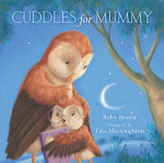 Cuddles for Mummy - Ruby Brown